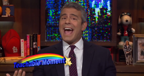 Andy Cohen's Teachable Moment