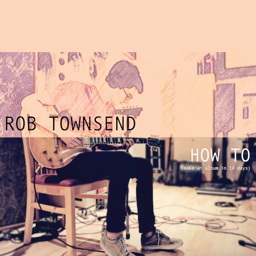 Rob Townsend Album