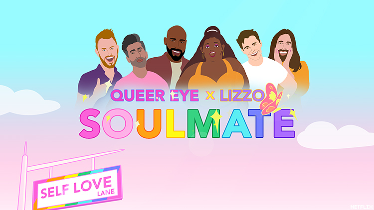 "Lizzo and Queer Eye cast team up for an animated video where the Fab Five perform her hit self-love single ""Soulmate"""