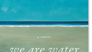 The Family Drama of Wally Lamb's 'We Are Water'