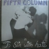 89. Fifth Column, 'To Sir With Hate,' 1986