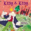 King and King, by Linda de Haan and Stern Nijland