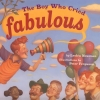 The Boy Who Cried Fabulous, by Lesléa Newman