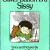 Oliver Button Is A Sissy, by Tomie dePaola