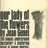 Edmund White, Writer, Our Lady of the Flowers by Jean Genet