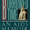 Terrence McNally, Playwright, Borrowed Time: An AIDS Memoirby Paul Monette