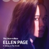 The Storytellers: Ellen Page is Taking on The World