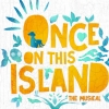 'Once on the Island'