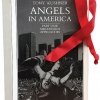 13. Angels in America: Millennium Approaches (1992) and Angels in America: Perestroika (1994), Tony Kushner; now in one volume.