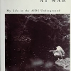 15. One Boy at War: My Life in the AIDS Underground, Paul A. Sergios (1993)
