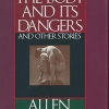 9. The Body and Its Dangers and Other Stories, Allen Barnett (1990).