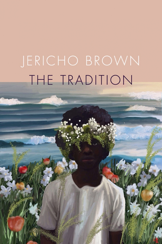 """""""The Tradition"""" by Jericho Brown"""