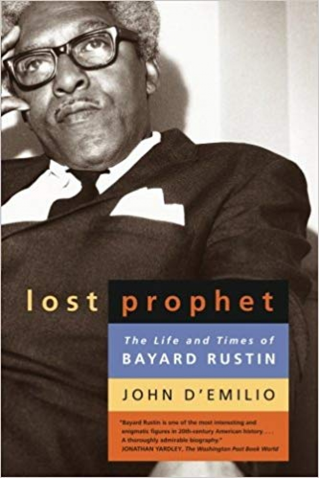 """""""Lost Prophet: The Life and Times of Bayard Rustin,"""" John D'Emilio"""