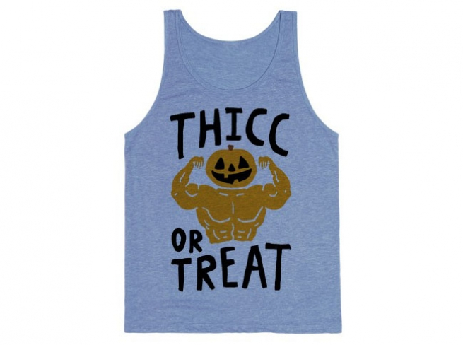Thicc or Treat Tank