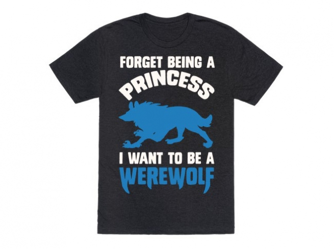 I want to be a werewolf shirt
