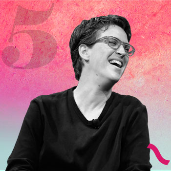 The Power List: RACHEL MADDOW