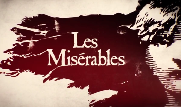 Show 'Mos Rejoice! 'Les Misérables' Trailer Hits the Web