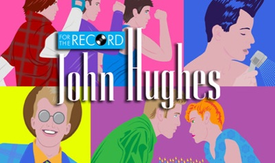 John Hughes: For the Record