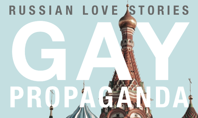 Gay Propaganda Brings Russian Love Stories to Light