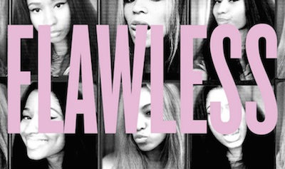 Beyoncé's 'Flawless' Remix Featuring Nicki Minaj is Just That