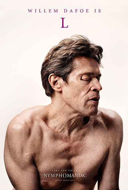 Nymphomaniac Willem Dafoe 0