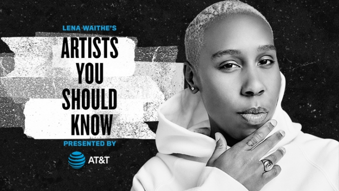 Lena Waithe and AT&T Debut 4 Artists You Should Know