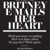 Britney Spears E-Mails Her Heart