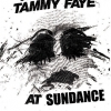 """Poster for """"I Ran into Tammy Faye at Sundance'"""