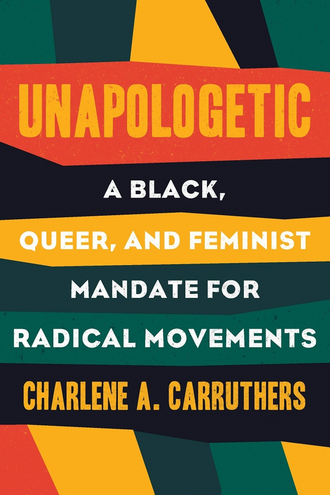 2. Unapologetic by Charlene Carruthers